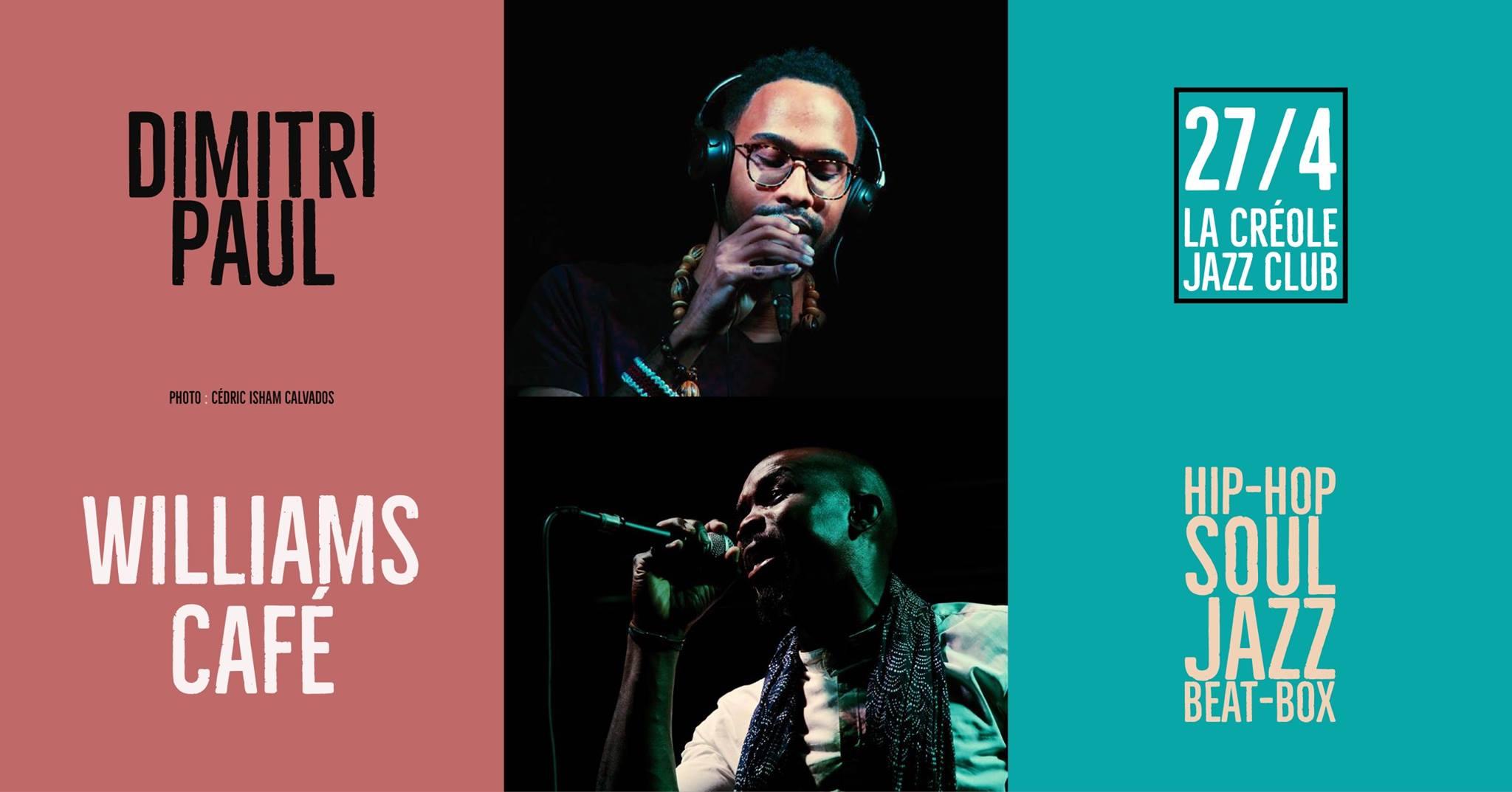Williams Café et Dimitri Paul - La Créole Jazz Club / Guadeloupe