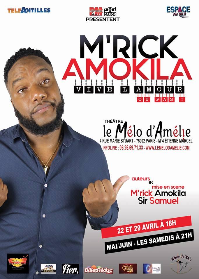 One man show - Vive l'amour ou pas - M'Rick Amokila