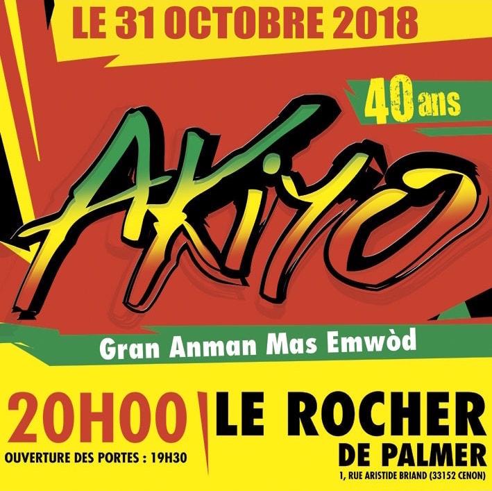 Les 40 ans d'Akiyo - Le Rocher de Palmer / Bordeaux (33)