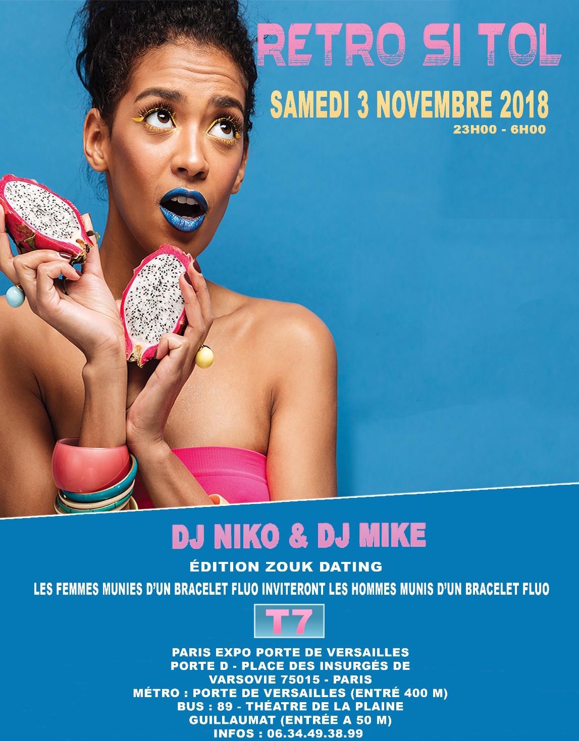 RÉTRO SI TOL EDITION ZOUK DATING AU T7 DJ NIKO & DJ MIKE