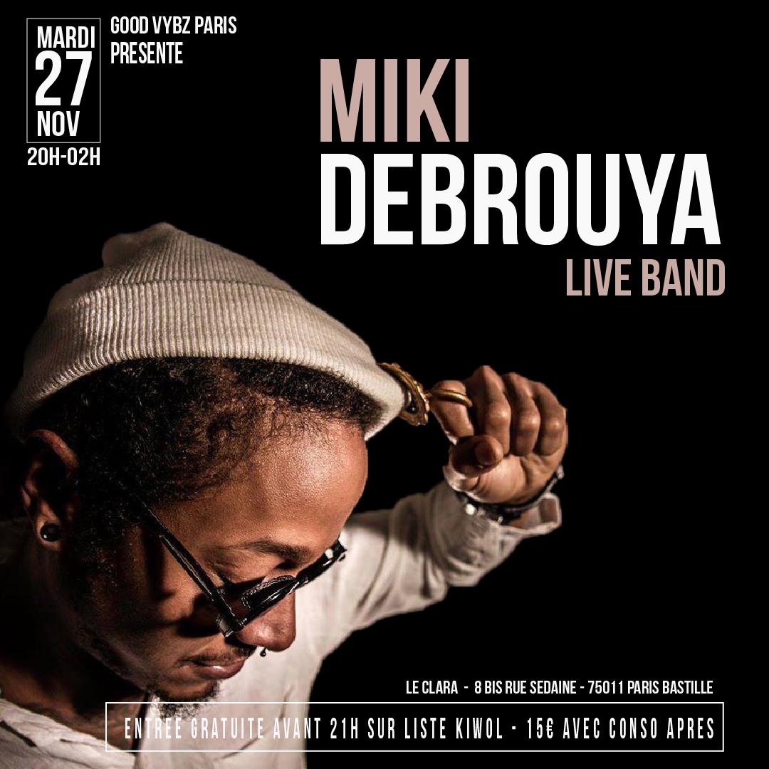 "Good Vybz Paris ""MIKI DEBROUYA LIVE BAND"""