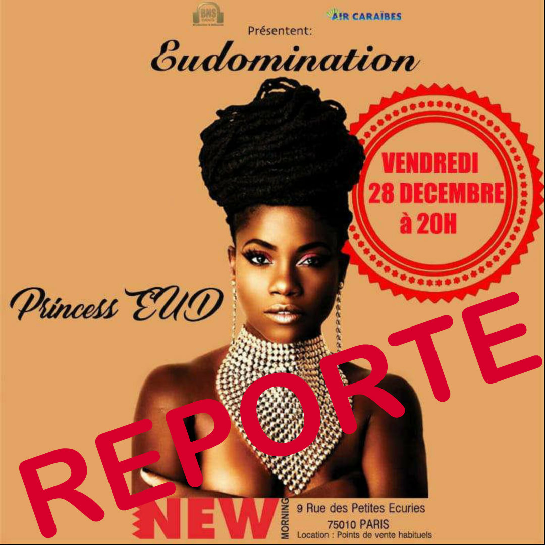 [Reporté] Princess Eud - New Morning / Paris (75)