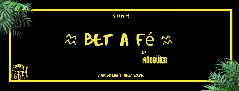 BET A FÉ by MABOUICA