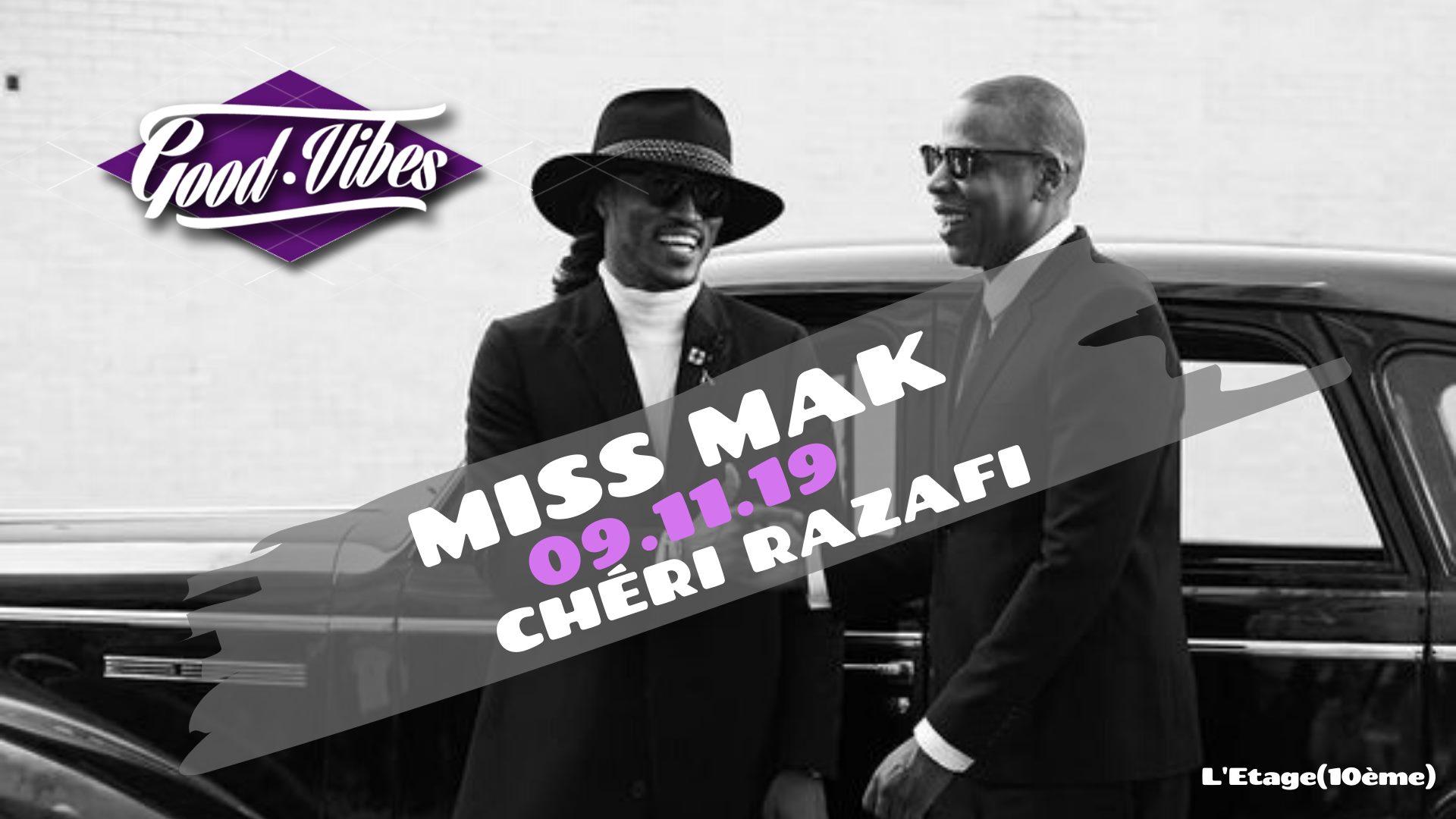 GOOD VIBES Miss Mak Chéri Razafi