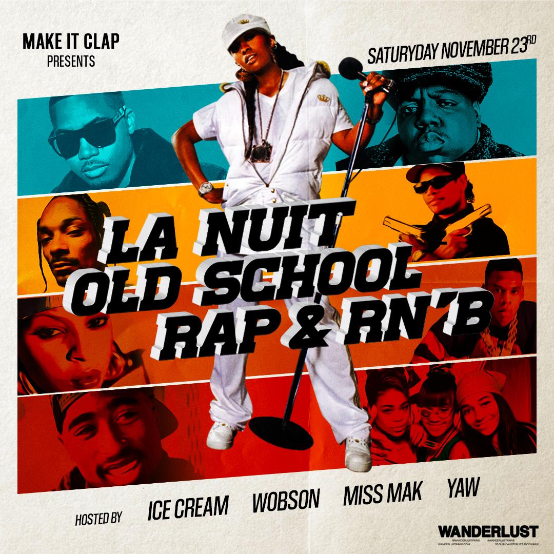 La nuit oldschool Rap & RnB au Wanderlust