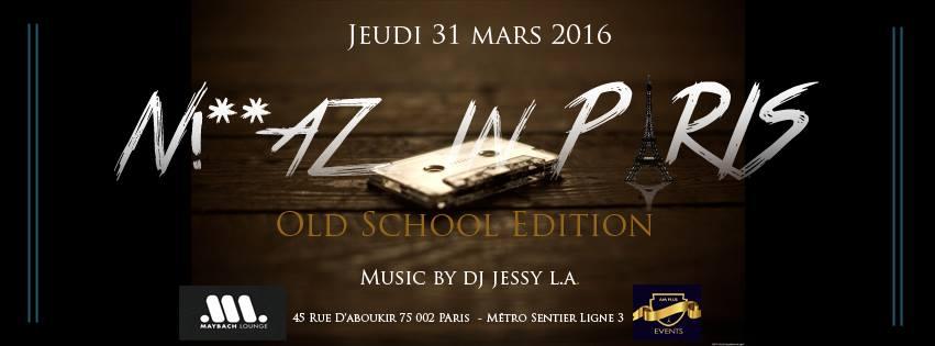 N!**AZ IN PARIS - OLD SCHOOL EDITION