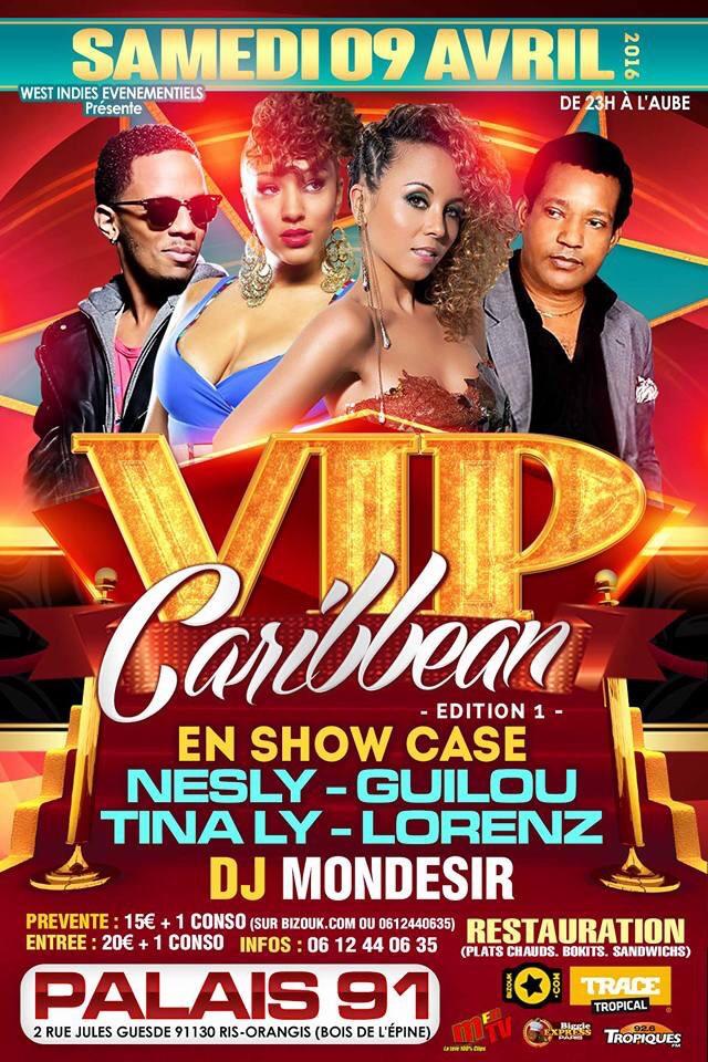 VIP Caribbean SHOW CASE NESLY - GUILOU - TINALY - LORENZ
